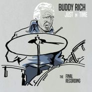 Buddy Rich, Just In Time: The Final Recording (LP)