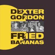 Dexter Gordon, Fried Bananas (CD)