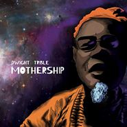 Dwight Trible, Mothership [Cosmic Colored Vinyl] (LP)
