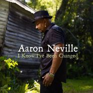 Aaron Neville, I Know I've Been Changed (CD)