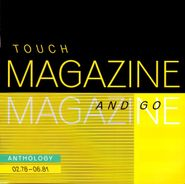Magazine, Touch And Go: Anthology 02.78-06.81 (CD)