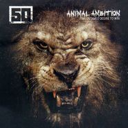 50 Cent, Animal Ambition: An Untamed Desire to Win [Clean Version] (CD)