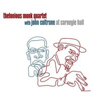 Thelonious Monk Quartet, Thelonious Monk Quartet With John Coltrane At Carnegie Hall (LP)