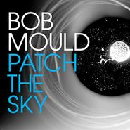 bob mould patch the sky lp