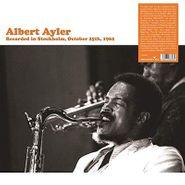 Albert Ayler, Recorded In Stockholm, October 25th, 1962 (LP)