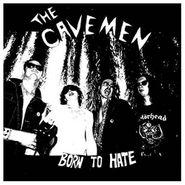 Cavemen, Born To Hate (LP)