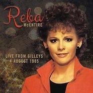 Reba McEntire, Live From Gilley's 4 August 1985 (CD)