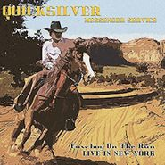 Quicksilver Messenger Service, Cowboy On The Run: Live In New York (CD)