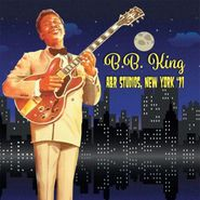 B.B. King, A&R Studios, New York '71 (CD)