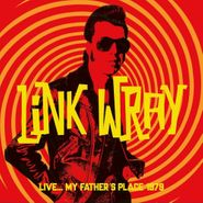Link Wray, Live... My Father's Place 1979 (CD)
