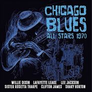 Various Artists, Chicago Blues All Stars 1970 (CD)