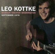Leo Kottke, Warner Theater Washington September 1978 (CD)