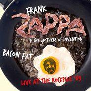 Frank Zappa, Bacon Fat: Live At The Rockpile '69 (CD)