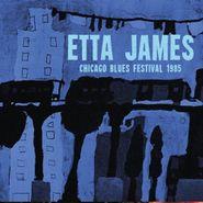 Etta James, Chicago Blues Festival 1985 (CD)