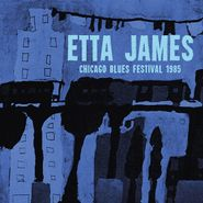 Etta James, Chicago Blues Festival 1985 (LP)