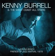 Kenny Burrell, Laguna Beach Friends Of Jazz Festival 1979 (CD)