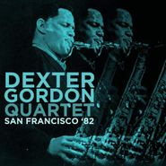 Dexter Gordon Quartet, San Francisco '82 (CD)