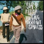 Sly & Robbie, Sly & Robbie Present Taxi Gang In Disco Mix Style 1978-1987 (CD)