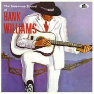 "Hank Williams, The Lonesome Sound Of Hank Williams (10"")"