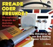 Various Artists, Fremde Oder Freunde? Die Englischen Originale Der Deutschen Kultschlager (CD)