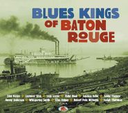 Various Artists, Blues Kings Of Baton Rouge (CD)
