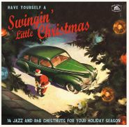 Various Artists, Have Yourself A Swingin' Little Christmas (LP)