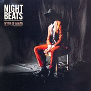 Night Beats, Myth Of A Man (LP)