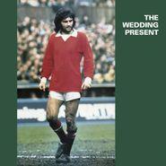 The Wedding Present, George Best (LP)