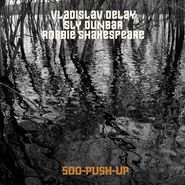 Vladislav Delay, 500 Push Up (CD)