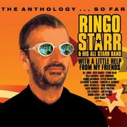 Ringo Starr, With A Little Help From My Friends: The Anthology...So Far (CD)
