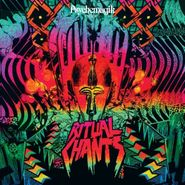 Psychemagik, Ritual Chants (CD)