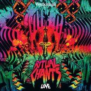 Psychemagik, Ritual Chants: Love (LP)