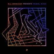 Bill Brewster, Tribal Rites Part 2 (LP)