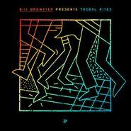 Bill Brewster, Tribal Rites (CD)