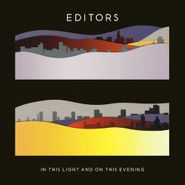 Editors, In This Light & On This Evening (CD)