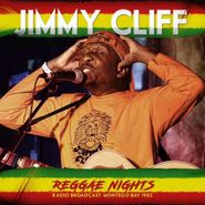 Jimmy Cliff, Reggae Nights: Radio Broadcast, Montego Bay 1982 (CD)