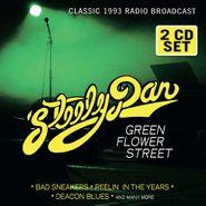 Steely Dan, Green Flower Street - Classic 1993 Radio Broadcast (CD)