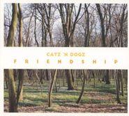 Catz 'N Dogz, Friendship (CD)