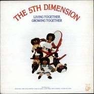 The 5th Dimension, Living Together, Growing Together (LP)