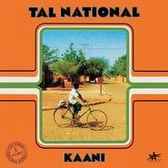 Tal National, Kaani (LP)