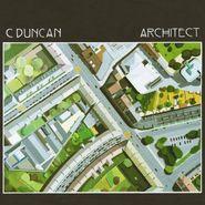C Duncan, Architect (LP)