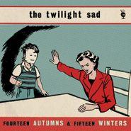The Twilight Sad, Fourteen Autumns & Fifteen Winters (LP)