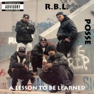 RBL Posse, A Lesson To Be Learned (LP)