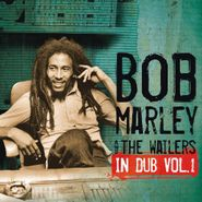 Bob Marley & The Wailers, In Dub: Vol. 1 (CD)