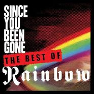 Rainbow, Since You Been Gone: The Best Of Rainbow (CD)