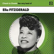 Ella Fitzgerald, Cheek To Cheek: The Very Best Of Ella Fitzgerald (CD)