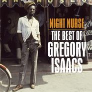Gregory Isaacs, Night Nurse: The Best Of Gregory Isaacs (CD)