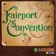 Fairport Convention, 5 Classic Albums Vol. 2 [Box Set] (CD)