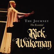 Rick Wakeman, The Journey: The Essential Rick Wakeman (CD)