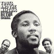 Toots & The Maytals, In The Dark [180 Gram Vinyl] (LP)
